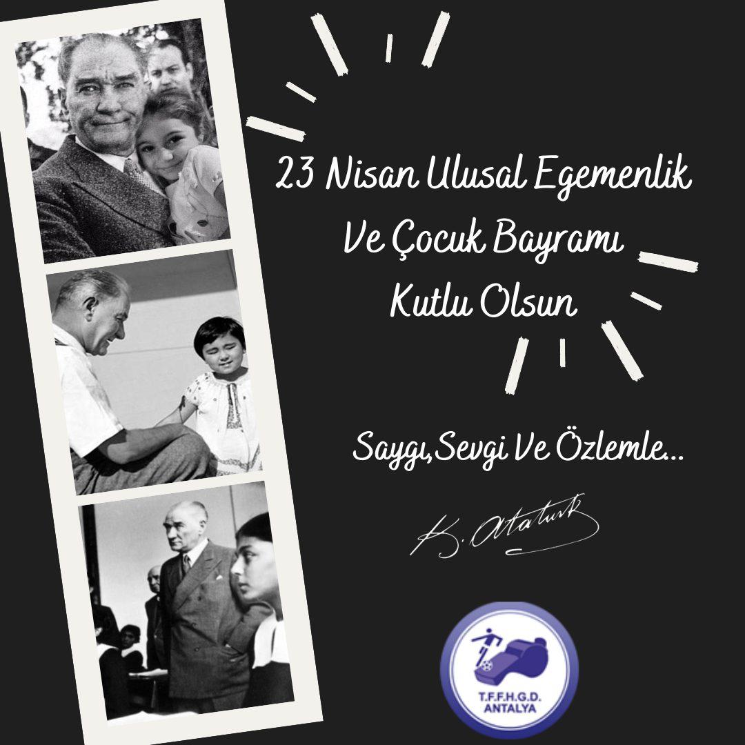 23 Nisan Ulusal Egemenlik Ve Çocuk Bayramınız Kutlu Olsun.