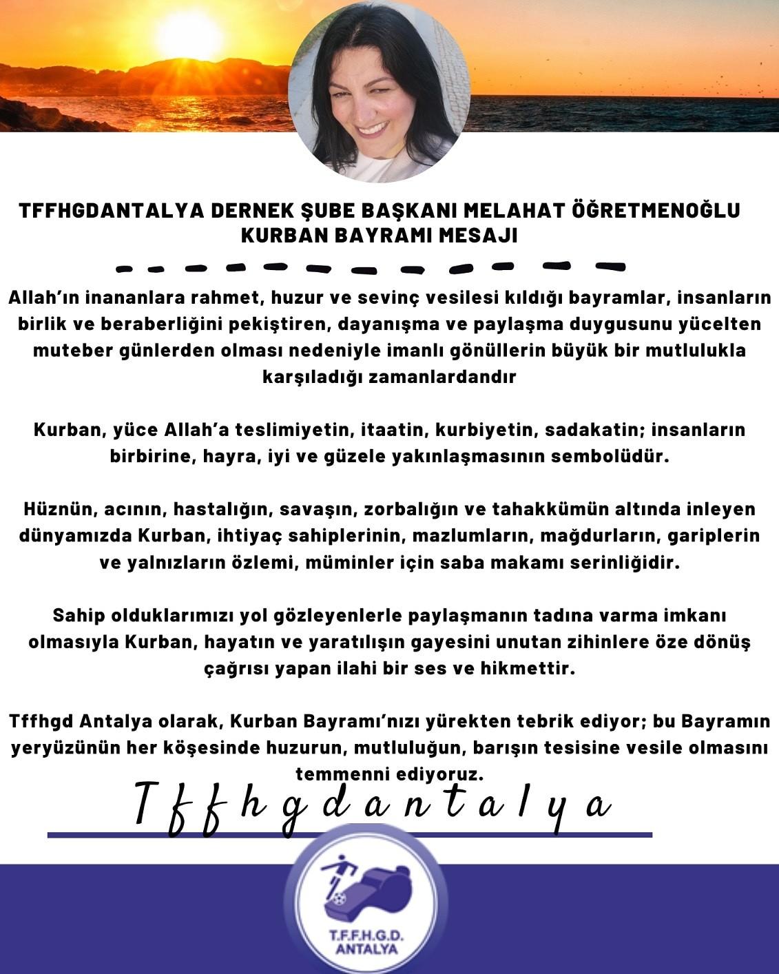Dernek şube başkanımız Melahat Öğretmenoğlu'nun Camiamıza Kurban Bayramı mesajı