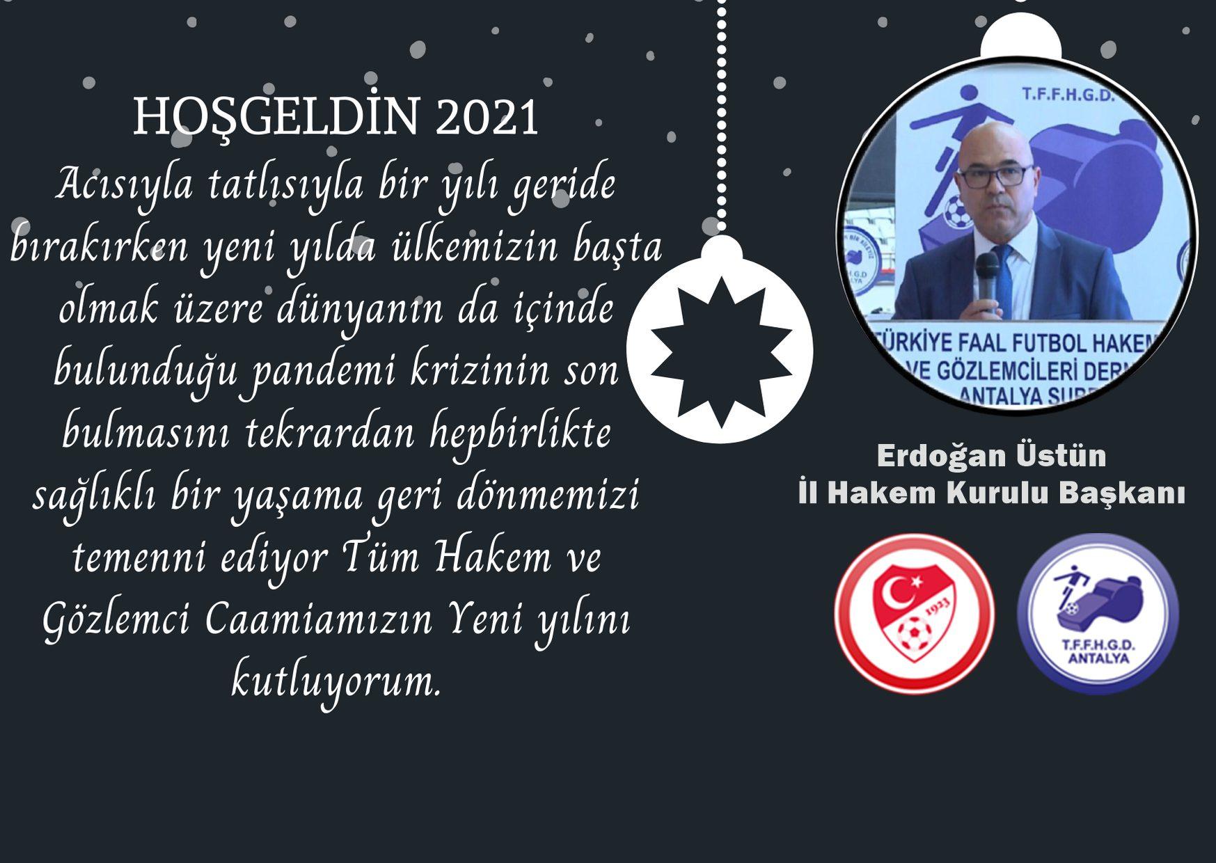 İl Hakem Kurulu Başkanımız Syn.Erdoğan Üstün'den Camiamıza Yeni Yıl Mesajı